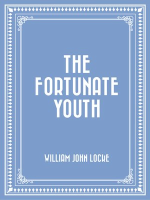 cover image of The Fortunate Youth
