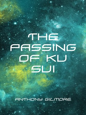 cover image of The Passing of Ku Sui