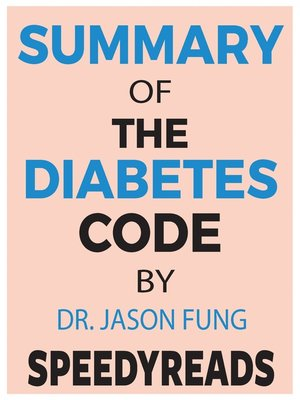 cover image of Summary of the Diabetes Code