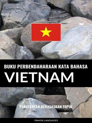 cover image of Buku Perbendaharaan Kata Bahasa Vietnam
