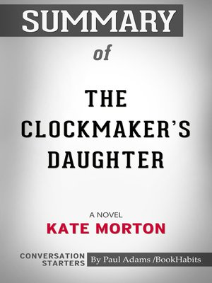 cover image of Summary of the Clockmaker's Daughter