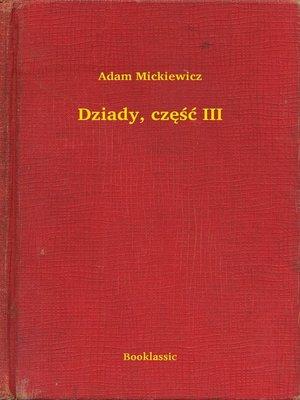 cover image of Dziady, część III