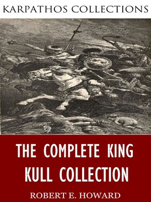 cover image of The Complete King Kull Collection