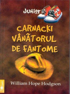 cover image of Carnacki, vanatorul de fantome