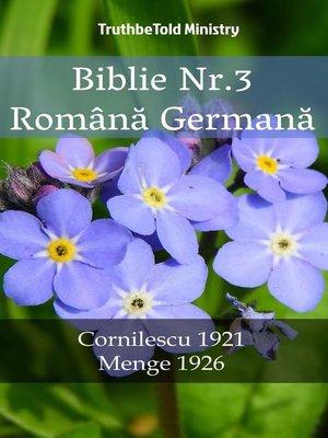 cover image of Biblie Nr.3 Română Germană