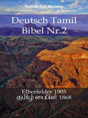 cover image of Deutsch Tamil Bibel Nr.2