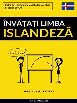 cover image of Învățați Limba Islandeză--Rapid / Ușor / Eficient