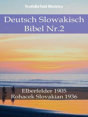 cover image of Deutsch Slowakisch Bibel Nr.2