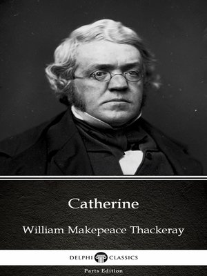 cover image of Catherine by William Makepeace Thackeray