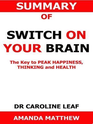 cover image of Summary of Switch On Your Brain