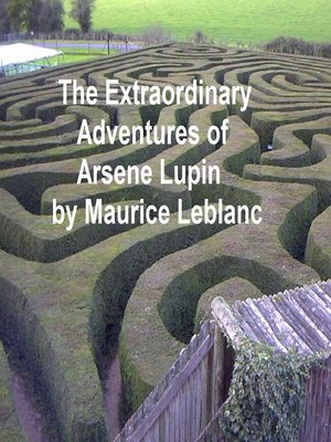 cover image of The Extraordinary Adventures of Arsene Lupin