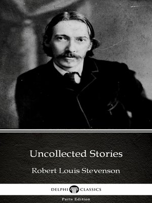 cover image of Uncollected Stories by Robert Louis Stevenson