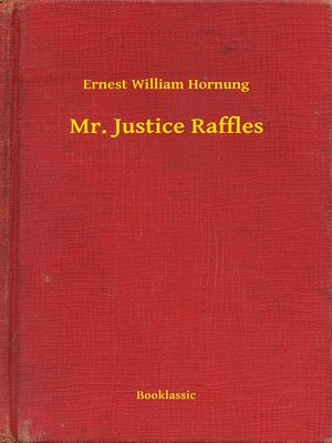 cover image of Mr. Justice Raffles