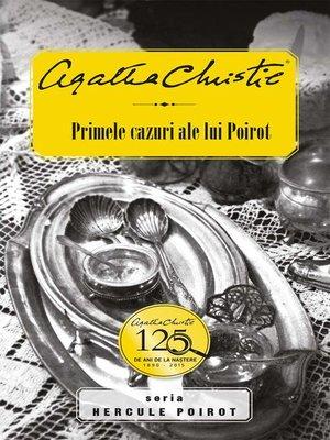 cover image of Primele cazuri ale lui Poirot