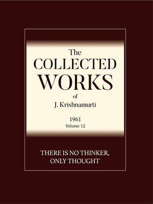 cover image of There is No Thinker Only Thought
