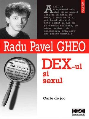 cover image of DEX-ul și sexul