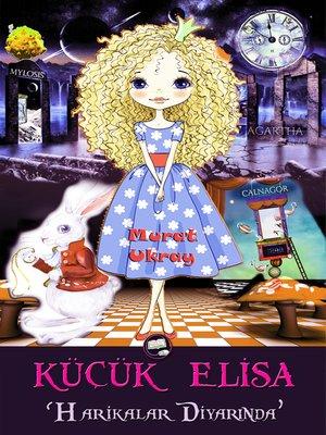 cover image of Küçük Elisa