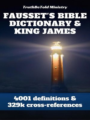cover image of Fausset's Bible Dictionary and King James Bible