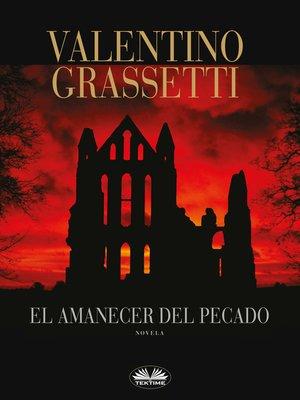 cover image of El Amanecer Del Pecado