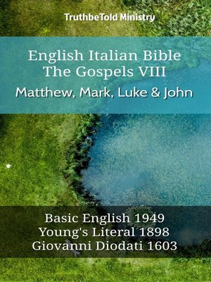 cover image of English Italian Bible--The Gospels VII--Matthew, Mark, Luke & John