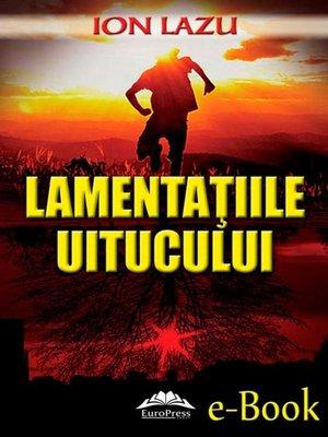 cover image of Lamentațiile uitucului