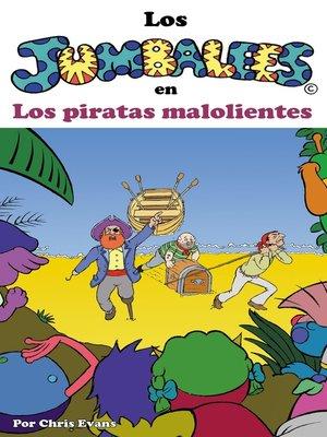 cover image of Los Jumbalees en Los piratas malolientes