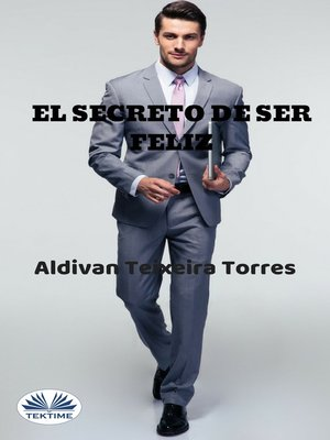 cover image of El Secreto De Ser Feliz