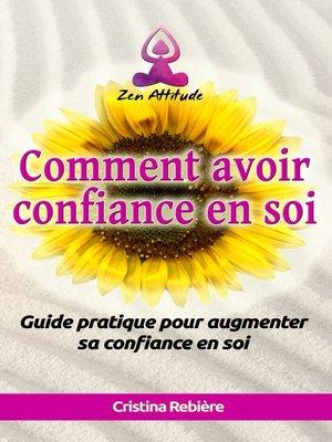 cover image of Comment avoir confiance en soi
