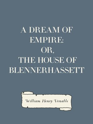 cover image of A Dream of Empire: Or, The House of Blennerhassett