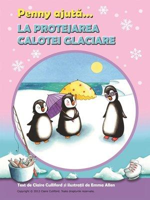 cover image of Penny Ajută La Protejarea Calotei Glaciare
