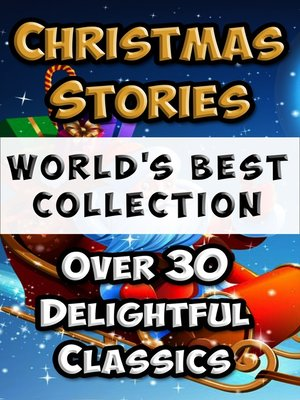 cover image of Christmas Stories and Fairy Tales for Children - World's Best Collection