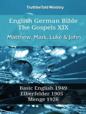 cover image of English German Bible--The Gospels XIX--Matthew, Mark, Luke & John