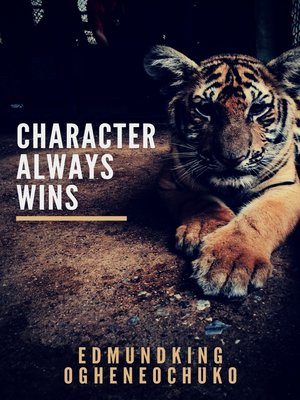 cover image of Character Always Wins