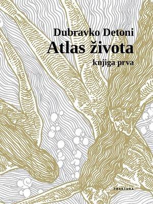 cover image of Atlas života I.