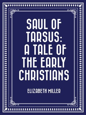 cover image of Saul of Tarsus: A Tale of the Early Christians