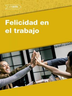cover image of Felicidad en el Trabajo