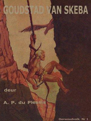 cover image of Goudstad van Skeba