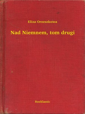 cover image of Nad Niemnem, tom drugi