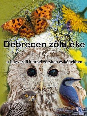 cover image of Debrecen zöld éke