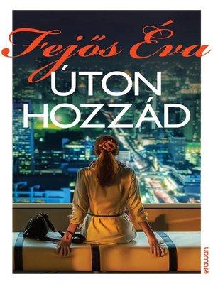 cover image of Úton hozzád