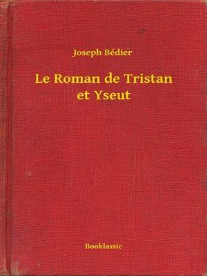 cover image of Le Roman de Tristan et Yseut