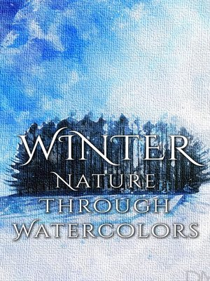 cover image of Winter - Nature through Watercolors