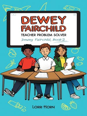 cover image of Dewey Fairchild, Teacher Problem Solver