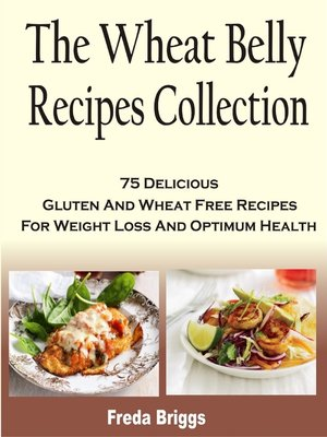 cover image of The Wheat Belly Recipes Collection Book