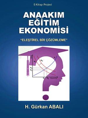 cover image of Anaakım Eğitim Ekonomisi