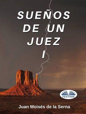 cover image of Sueños De Un Juez I