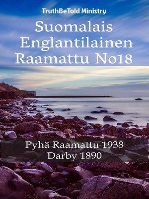 cover image of Suomalais Englantilainen Raamattu No18