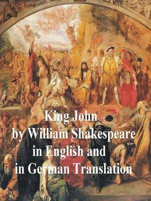 cover image of King John/ Leben und Tod des Konigs Johann