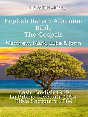 cover image of English Italian Albanian Bible--The Gospels--Matthew, Mark, Luke & John