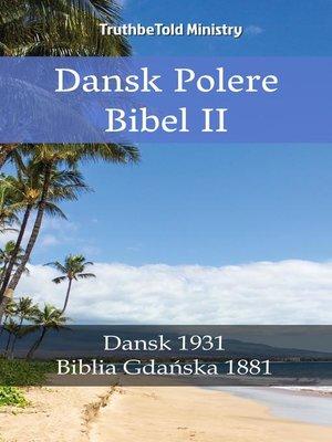 cover image of Dansk Polsk Bibel II
